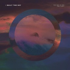 The Sky Is Not the Limit mp3 Album by i built the sky