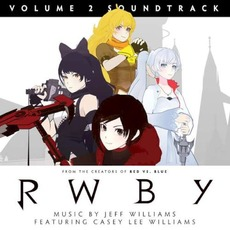 RWBY: Volume 2 Soundtrack mp3 Soundtrack by Various Artists