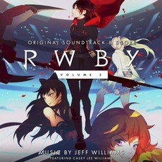 RWBY: Volume 3 Soundtrack mp3 Soundtrack by Various Artists