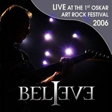 Live At The 1st Oskar Art Rock Festival 2006 mp3 Live by Believe