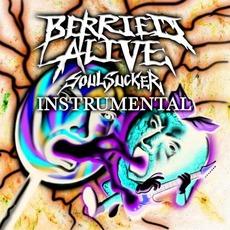 Soul Sucker (Instrumental) mp3 Album by Berried Alive