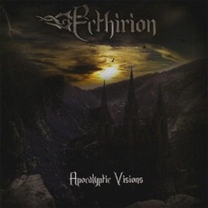 Apocalyptic Visions mp3 Album by Ecthirion