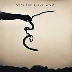 Eve mp3 Album by Over The Rhine