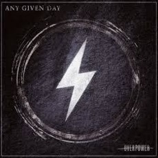 Overpower mp3 Album by Any Given Day