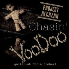 Chasin' Voodoo (feat. Chris Steberl) mp3 Album by Project: Alcazar