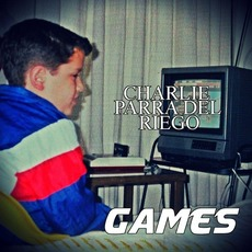 Games mp3 Album by Charlie Parra del Riego