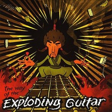 The Way of the Exploding Guitar mp3 Album by Mr. Fastfinger