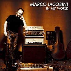 In My World (Re-Issue) mp3 Album by Marco Iacobini