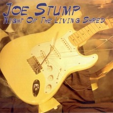 Night of the Living Shred mp3 Album by Joe Stump