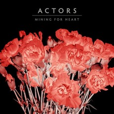 Mining For Heart mp3 Single by ACTORS