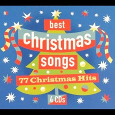 Best Christmas Songs: 77 Christmas Hits by Various Artists