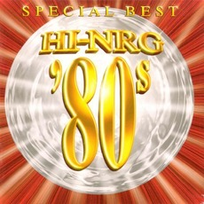 HI-NRG '80s Special Best mp3 Compilation by Various Artists