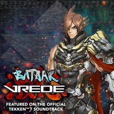 VREDE (Featured on the TEKKEN 7 Soundtrack) by BatAAr