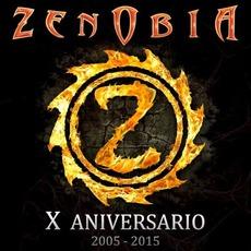 X Aniversario: 2005 - 2015 by Zenobia