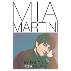 Io sono la mia musica mp3 Artist Compilation by Mia Martini