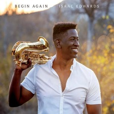 Begin Again by Isaac Edwards