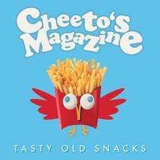 Tasty Old Snacks mp3 Album by Cheeto's Magazine
