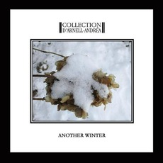 Another Winter mp3 Album by Collection D'Arnell Andréa