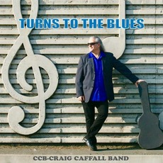 Turns To The Blues mp3 Album by Craig Caffall Band