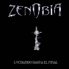 Luchando Hasta El Final mp3 Album by Zenobia