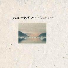 L'Horizon (Re-Issue) mp3 Album by Dominique A