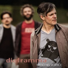Preso nel vortice mp3 Album by Diaframma