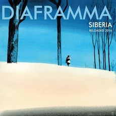 Siberia Reloaded 2016 mp3 Album by Diaframma