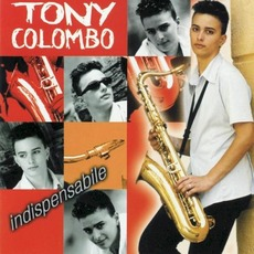 Indispensabile (Re-Issue) mp3 Album by Tony Colombo