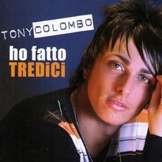 Ho fatto tredici mp3 Album by Tony Colombo