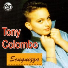 Scugnizza mp3 Album by Tony Colombo