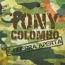 È guerra aperta by Tony Colombo