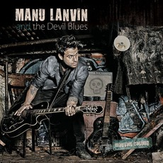 Mauvais Casting mp3 Album by Manu Lanvin And The Devil Blues