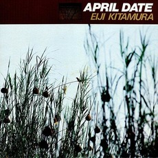 April Date mp3 Album by Eiji Kitamura