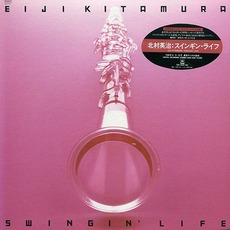 Swingin' Life mp3 Album by Eiji Kitamura