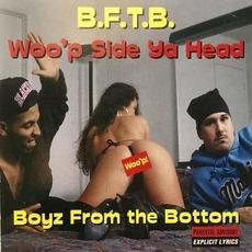 Woo'p Side Ya Head mp3 Album by Boyz From The Bottom