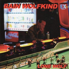 Lone Wolf mp3 Album by Bain Wolfkind