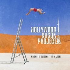Madness Guiding the Masses mp3 Album by Hollywood Arson Project