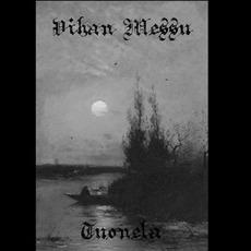 Tuonela mp3 Album by Vihan Messu