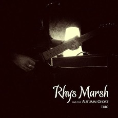 Trio mp3 Album by Rhys Marsh And The Autumn Ghost
