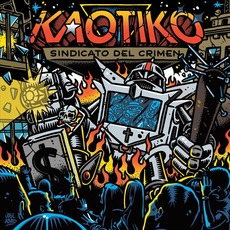 Sindicato Del Crimen mp3 Album by Kaotiko