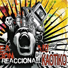 Reacciona!!! mp3 Album by Kaotiko