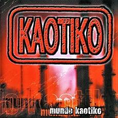 Mundo Kaotiko mp3 Album by Kaotiko