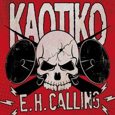E.H. Calling mp3 Album by Kaotiko