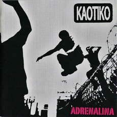 Adrenalina mp3 Album by Kaotiko