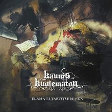 Elama ei tarvitse minua mp3 Album by Kaunis Kuolematon