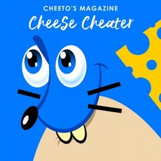Cheese Cheater mp3 Single by Cheeto's Magazine