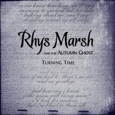 Turning Time mp3 Single by Rhys Marsh And The Autumn Ghost