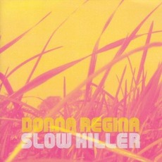 Slow Killer mp3 Album by Donna Regina