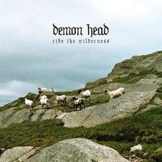 Ride the Wilderness mp3 Album by Demon Head