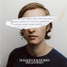Holes In Our Stories by Dylan Owen